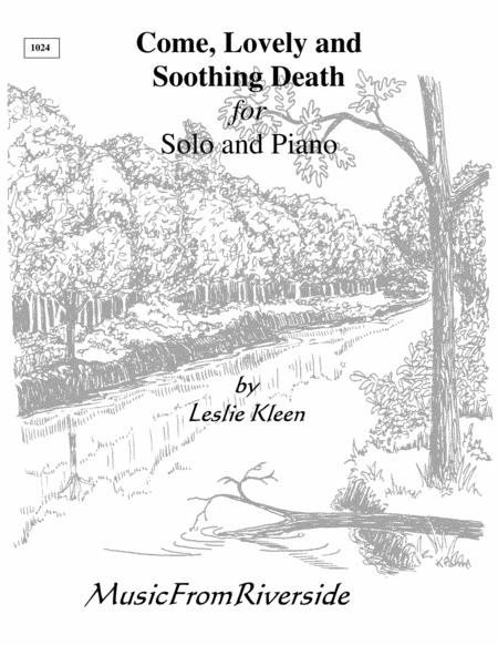 Come, Lovely and Soothing Death for Solo voice and piano