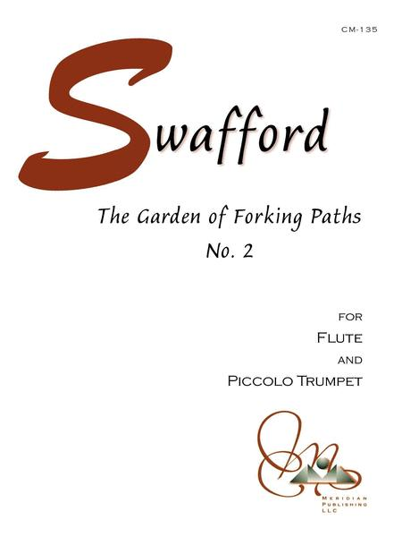 Garden of Forking Paths No. 2 for Flute and Piccolo Trumpet