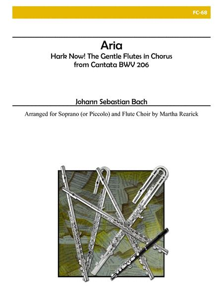 Aria from Cantata BWV 206 - Hark Now! The Gentle Flutes in Chorus for Flute Choir