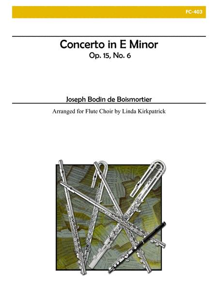Concerto in E Minor, Op. 15, No. 6 for Flute Choir