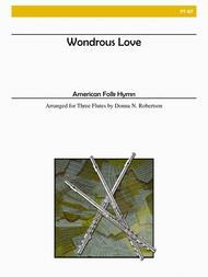 Wondrous Love for Flute Trio