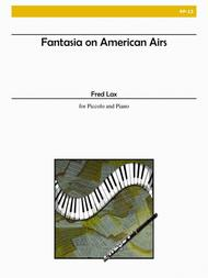 Fantasia on American Airs for Piccolo and Piano