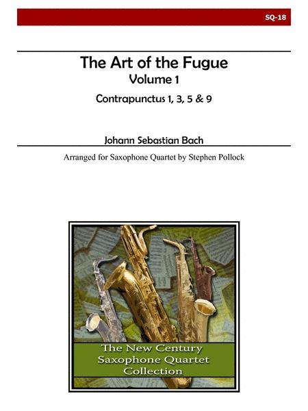 The Art of the Fugue, Volume 1 (Contrapunctus 1, 3, 5, 9) for Saxophone Quartet