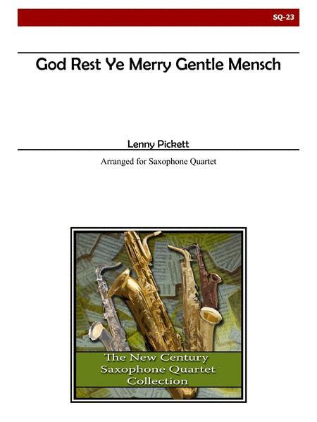 God Rest Ye Merry Gentle Mensch for Saxophone Quartet and Drumset