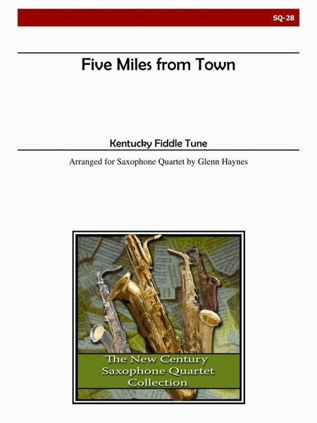 Five Miles From Town for Saxophone Quartet