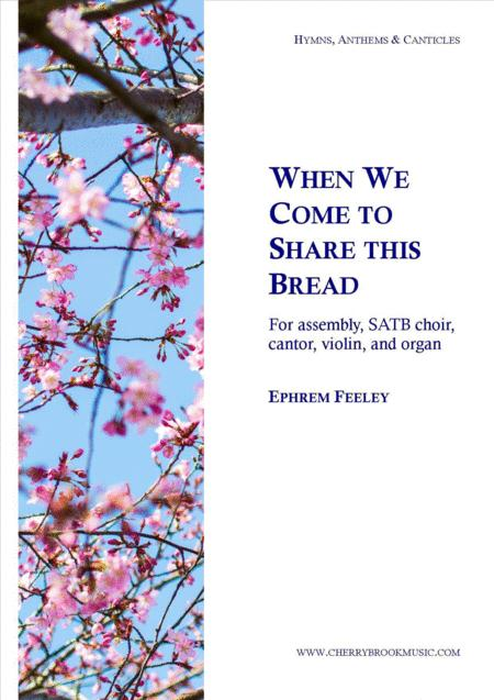 When We Come to Share this Bread