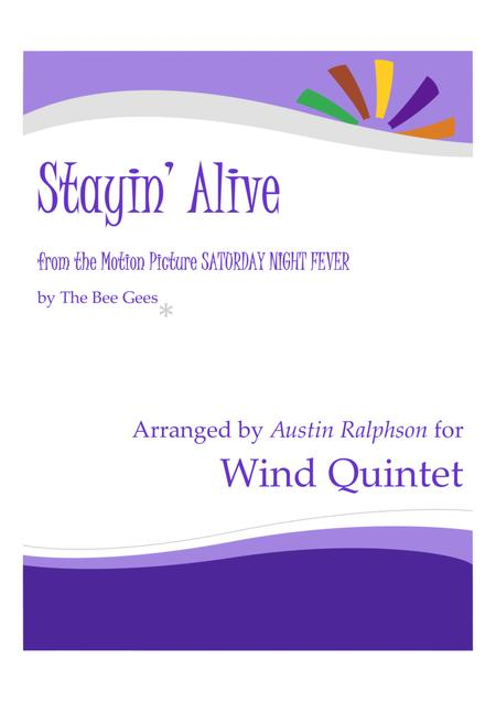 Stayin' Alive  from the Motion Picture SATURDAY NIGHT FEVER - wind quintet