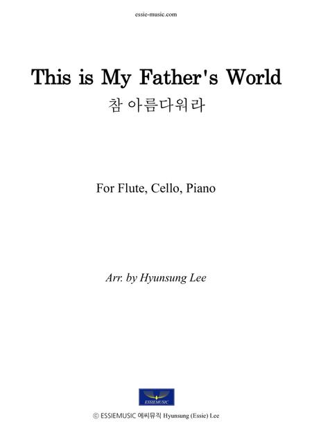 This is My Father's World - Flute,Cello,Pno