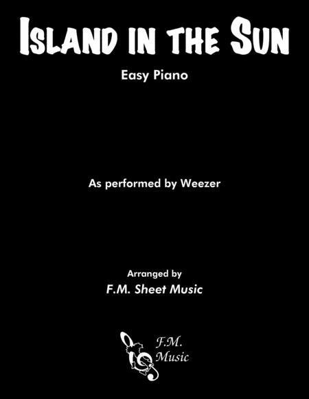 Island In The Sun (Easy Piano)