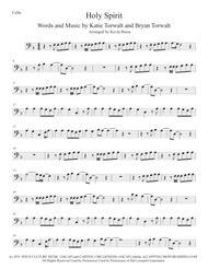 Holy Spirit, Cello