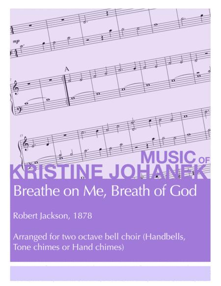 Breathe on Me, Breath of God (Two octave, Reproducible)