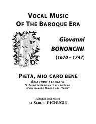 BONONCINI Giovanni: Pieta, mio caro bene, aria from the serenata, arranged for Voice and Piano (B minor)