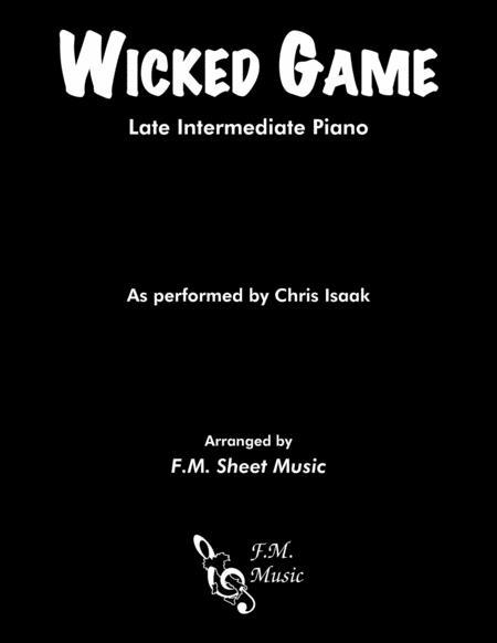 Wicked Game (Late Intermediate Piano)