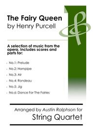 COMPLETE: The Fairy Queen (Purcell): A selection of 6 pieces - string quartet