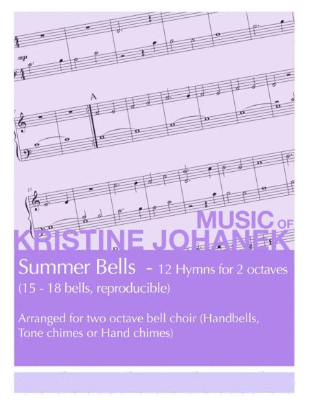 Summer Bells - 12 Hymns for 2 octaves (15 - 18 bells, reproducible)