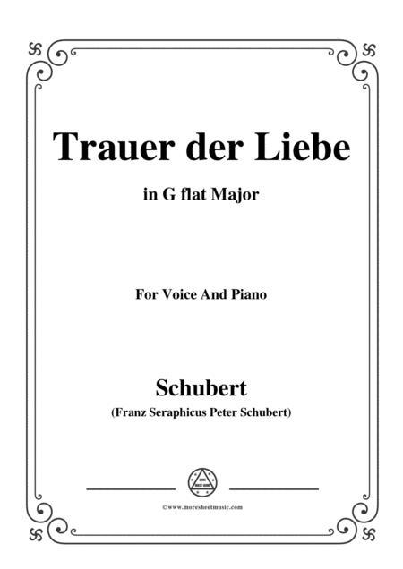 Schubert-Trauer der Liebe,in G flat Major,for Voice&Piano