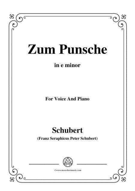 Schubert-Zum Punsche,in e minor,for Voice&Piano