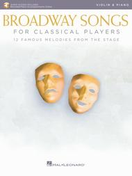 Broadway Songs for Classical Players - Violin and Piano