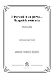 Handel-E pur così in un giorno...Piangerò la sorte mia in D Major,for Voice and Piano
