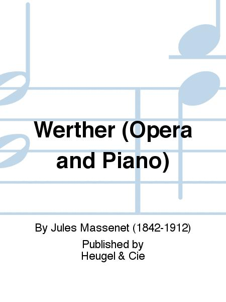 Werther (Opera and Piano)