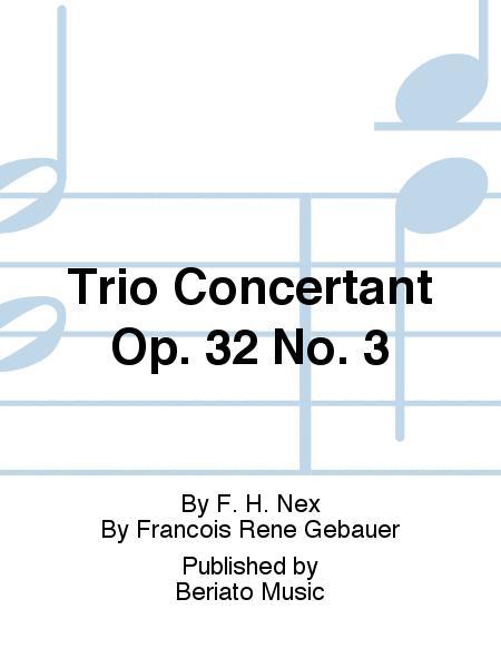 Trio Concertant Op. 32 No. 3