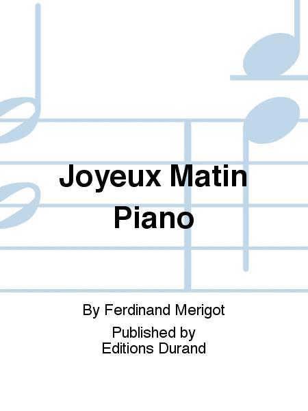 Joyeux Matin Piano