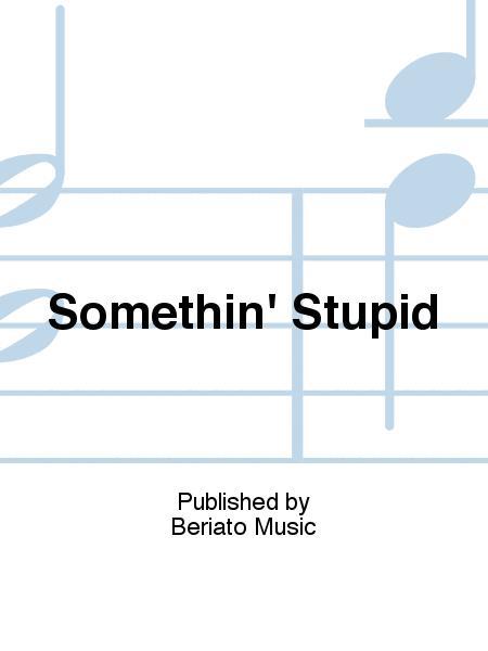 Somethin' Stupid