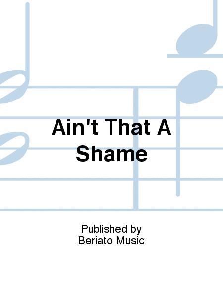 Ain't That A Shame
