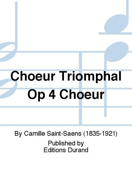 Choeur Triomphal Op 4 Choeur