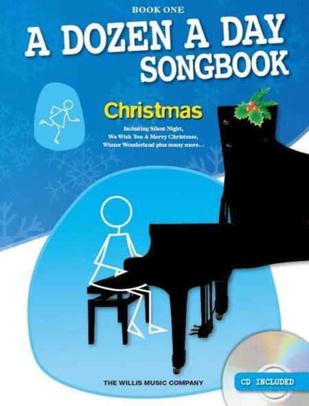 A Dozen A Day Songbook: Christmas (Book One)