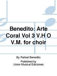 Arte Coral Vol 3 V.H O V.M. for choir