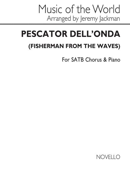 Pescator Dell'Onda (Fisherman From The Waves)