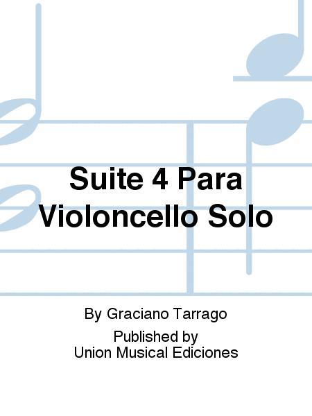Suite 4 Para Violoncello Solo