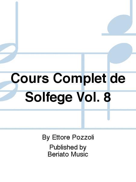 Cours Complet de Solfege Vol. 8