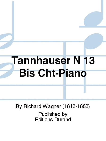 Tannhauser N 13 Bis Cht-Piano