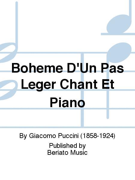Boheme D'Un Pas Leger Chant Et Piano