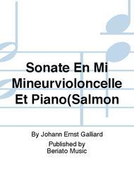Sonate En Mi Mineurvioloncelle Et Piano(Salmon