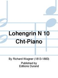 Lohengrin N 10 Cht-Piano