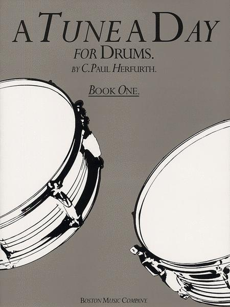 A Tune A Day For Drums Book One