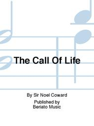 The Call Of Life