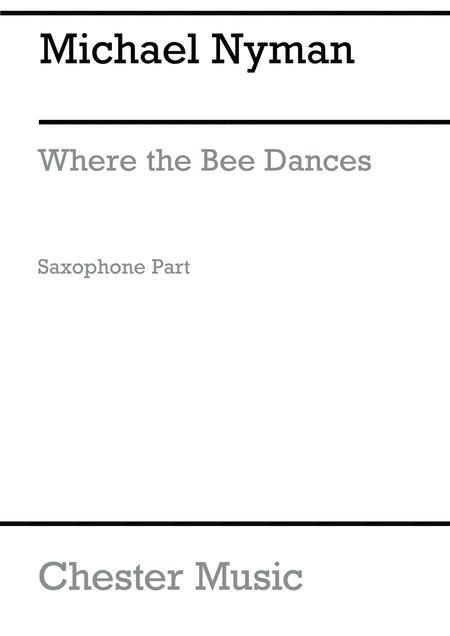 Where The Bee Dances Soprano Saxophone