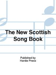 The New Scottish Song Book
