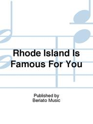 Rhode Island Is Famous For You