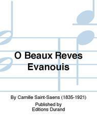 O Beaux Reves Evanouis