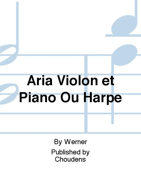 Aria Violon et Piano Ou Harpe