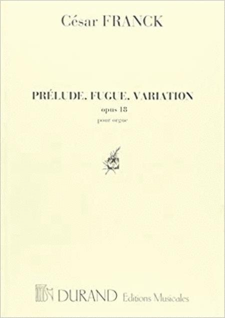 Prelude Fugue and Variation Opus 18