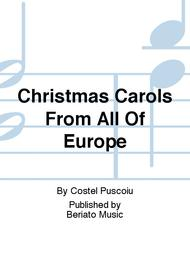 Christmas Carols From All Of Europe