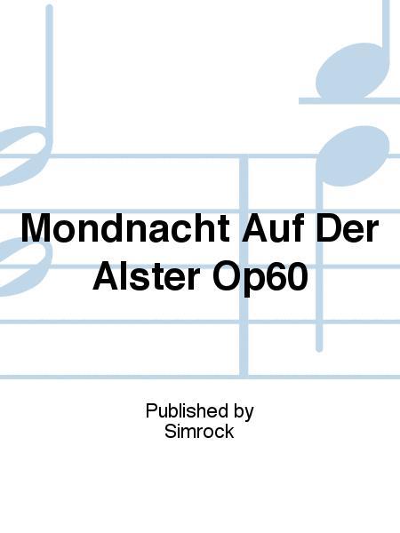 Mondnacht Auf Der Alster Op60