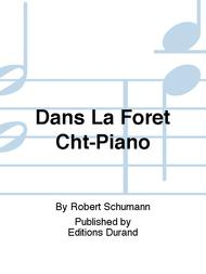 Dans La Foret Cht-Piano
