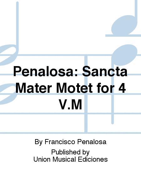 Sancta Mater Motet for 4 V.M
